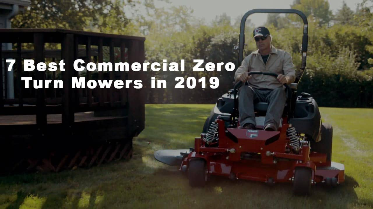7 Best Commercial Zero Turn Mowers in 2019 - Commercial Mower Reviews